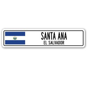 SANTA ANA, EL SALVADOR Street Sign Sticker Decal Wall Window Door Salvadoran flag city country road wall 8.25 x 2.0