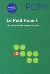 PONS Le Petit Robert 2012/2013: Dictionnaire aphabetique et analogique de la langue française