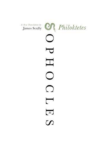 Philoktetes: A New Translation