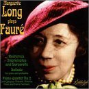 Marguerite Long Plays Faure by Faure