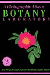 A Photographic Atlas for the Botany Laboratory, Van De Graaff, Kent M. and Crawley, John L., 0895823837