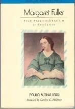 Margaret Fuller: From Transcendentalism to…