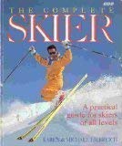 Complete Skier a Pracical Guide for Skiers