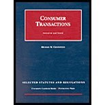 Consumer Transactions, Selected Statutes and Regulations, Greenfield, Michael M., 1587785897