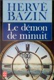 Le démon de minuit, Bazin, Hervé