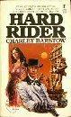 Hard Rider, Charlie Barstow, 0505516535