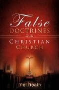 Read Online False Doctrines In the Christian Church PDF