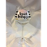 Liquid Therapy 18 ounce Giftable Wine Glass for your Valentine, yourself, or for a friend in need of Liquid Therapy (Valentine Printable Coloring Pages)