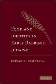 Food and Identity in Early Rabbinic Judaism by Jordan D. Rosenblum (2010-05-17)