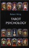Tarot Psychology: Handbook for the Jungian Tarot