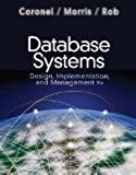 Database Systems: Design, Implementation, and Management 10th Edition by Coronel, Carlos, Morris, Steven, Rob, Peter [Hardcover]