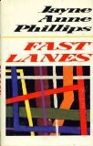 Fast Lanes, Jayne Anne Phillips, 0525245154