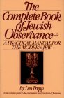 img - for The Complete Book of Jewish Observance: A One-Volume Guide to the Ceremonies and Practices of Judaism by Leo Trepp (1980-10-01) book / textbook / text book