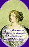 Secret Memoirs of Madame la Marquise de Montespan, Madame la Marquise de Montespan, 1410214125