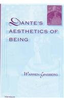 Dante's Aesthetics of Being by University of Michigan Press