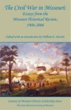 The Civil War in Missouri, The State Historical Society of Missouri, 0962289140