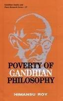 Read Online Poverty of Gandhian Philosophy (Gandhian Studies and Peace Research Series) pdf