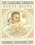 img - for Baby's Roots: A Loving Record of Baby's First Years book / textbook / text book