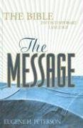 The Message: The Bible in Contemporary Language by Eugene H. Peterson (2005-03-04)