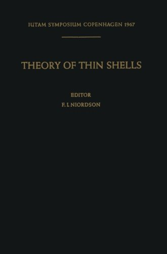 (Theory of Thin Shells: Second Symposium, Copenhagen September 5–9, 1967 (IUTAM Symposia))