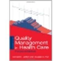 Quality Management In Health Care: Principles And Methods by Lighter, Donald, Fair, Douglas C. [Jones & Bartlett Learning, 2004] (Paperback) 2nd Edition [Paperback]