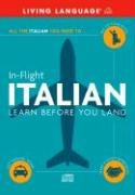 In-Flight Italian: Learn Before You Land (Italian and English Edition)