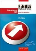 Finale. Prüfungstraining Deutsch. Gymnasium. Nordrhein-Westfalen: Prüfungstrainer Deutsch 2009