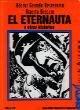 El Eternauta y Otras Historias (Spanish Edition)