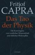 das-tao-der-physik-die-konvergenz-von-westlicher-wissenschaft-und-stlicher-philosophie