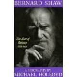 Bernard Shaw: 1856-1898 : The Search for Love