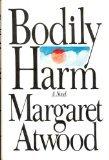Bodily Harm, Margaret Atwood, 0671441531