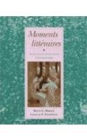 Moments litteraires: Anthologie pour cours intermediaires (French Edition)