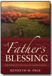 A Father's Blessing : The Power and Privilege of the Priesthood, Page, Kenneth M., 1598116509