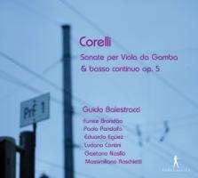 Arcangelo Corelli: Sonate per Viola da Gamba & Basso Continuo Op. 5