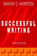 Successful Writing: A Rhetoric for Advanced Composition
