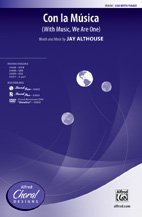 Con la Música - (With Music, We Are One) - Words and music by Jay Althouse - Choral Octavo - SSA pdf