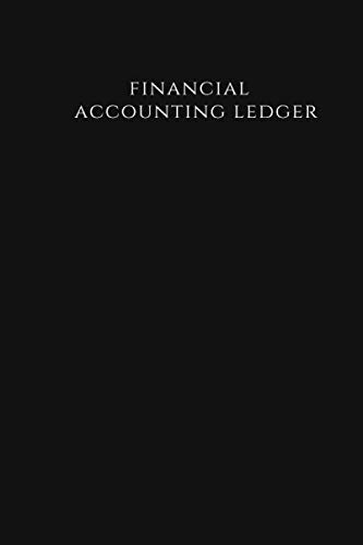 Financial Accounting Ledger: Financial Accounting Ledger,sample accounting ledger,accounting ledger for small business