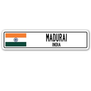 MADURAI, INDIA Street Sign Sticker Decal Wall Window Door Indian flag city country road wall 8.25 x 2.0