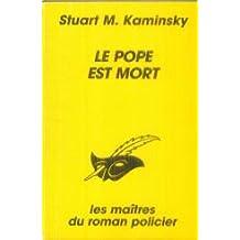 LE POPE EST MORT