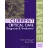 CURRENT Critical Care Diagnosis & Treatment by Bongard, Frederic S., Sue, Darryl Y. [McGraw-Hill Medical, 2002] (Paperback) 2nd Edition [Paperback]