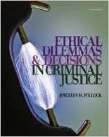 Book Ethical Dilemmas and Decisions in Criminal Justice (Ethics in Crime and Justice) 7th (seventh) edition