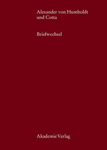 Alexander von Humboldt und Cotta (Beitrage Zur Alexander-Von-Humboldt-Forschung) (German Edition)