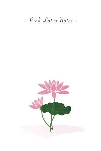 Pink Lotus Notes: 6