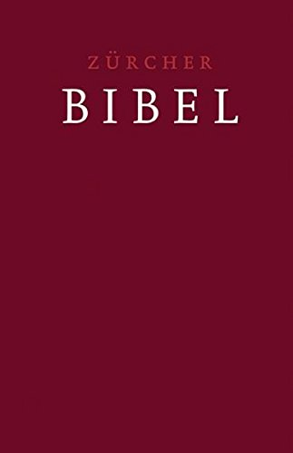 Zürcher Bibel – Grossdruckbibel: Zürcher BIbel 2007