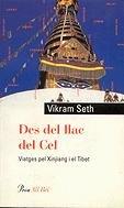 Descargar Libro Des Del Llac Del Cel.: Viatjes Pel Xinjiang I El Tibet Vikram Seth