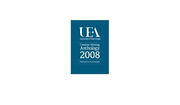 uea creative writing anthology 2008