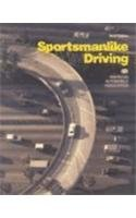 Sportsmanlike Driving (RESPONSIBLE DRIVING)