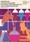Principles of Food Analysis for Filth, Decomposition and Foreign Matter, , 0935584331
