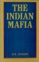 The Indian Mafia