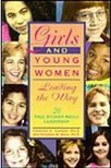 Girls and Young Women Leading the Way, Frances A. Karnes and Suzanne M. Bean, 0915793520